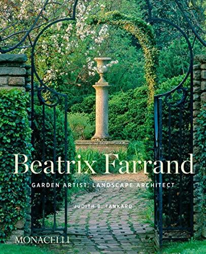 Compare Textbook Prices for Beatrix Farrand: Garden Artist, Landscape Architect  ISBN 9781580935937 by Tankard, Judith B.