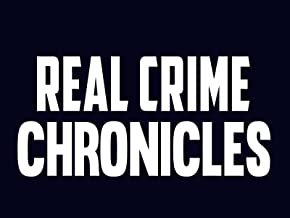 Real Crime Chronicles