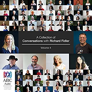 A Collection of Conversations with Richard Fidler, Volume 4 cover art
