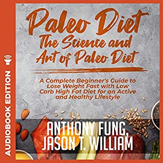 Paleo Diet - The Science and Art of Paleo Diet cover art