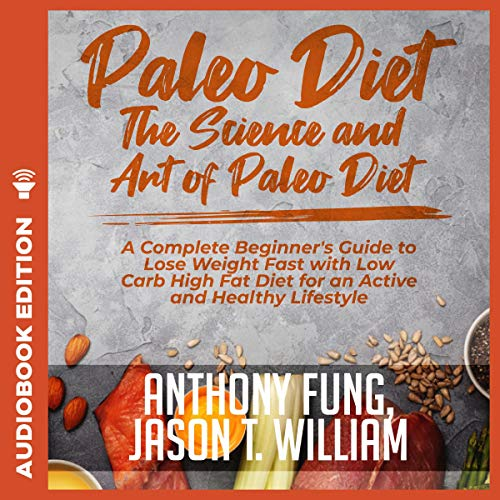 Paleo Diet - The Science and Art of Paleo Diet audiobook cover art
