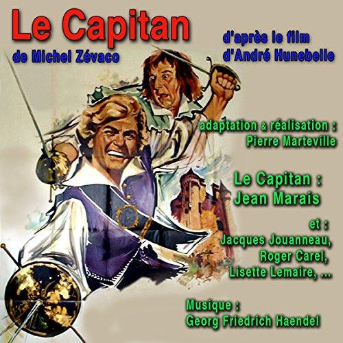Couverture de Le Capitan, d'après le film d'André Hunebelle