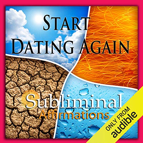 Start Dating Again Subliminal Affirmations cover art