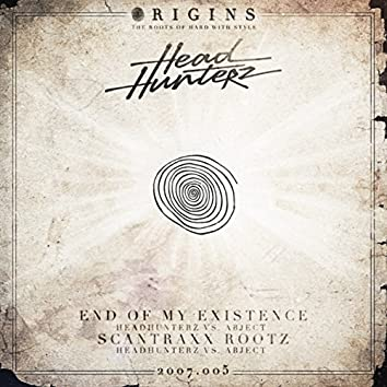End Of My Existence / Scantraxx Rootz