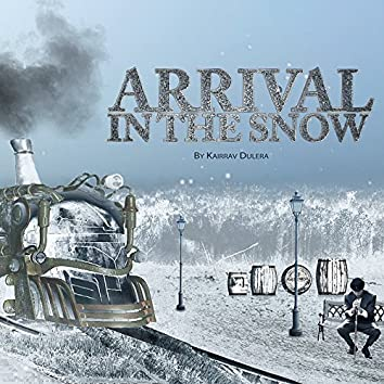 Arrival in the Snow - Single