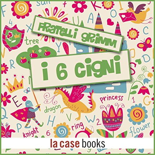 I sei cigni audiobook cover art