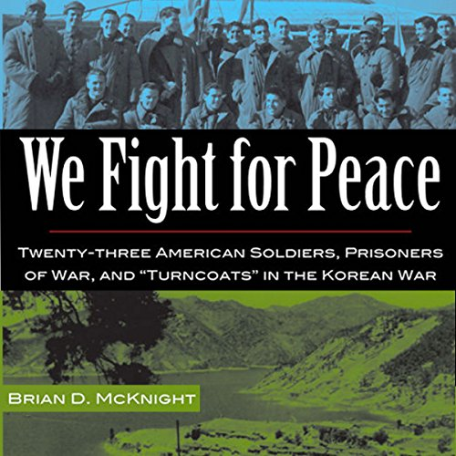 We Fight for Peace Audiobook By Brian D. McKnight cover art