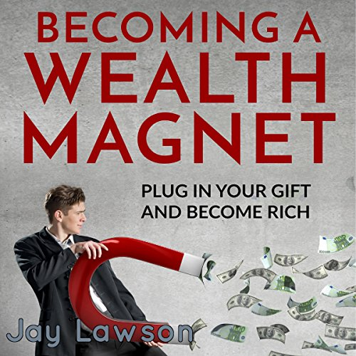 Becoming a Wealth Magnet audiobook cover art