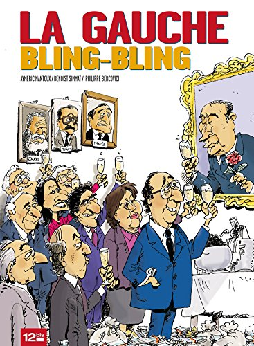 La Gauche bling-bling (12bis)