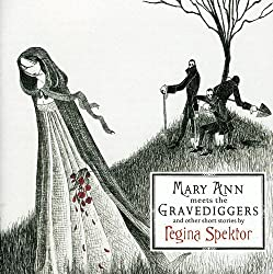 Mary Ann Meets The Gravediggers & Other Short