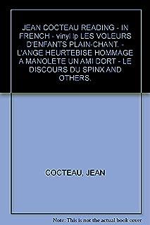 JEAN COCTEAU READING - IN FRENCH - vinyl lp LES VOLEURS D'ENFANTS PLAIN-CHANT. - L'ANGE HEURTEBISE HOMMAGE A MANOLETE UN AMI DORT - LE DISCOURS DU SPINX AND OTHERS.