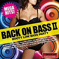 BACK ON BASS Ⅱ ~BOOTY LOW BASS PARTY~