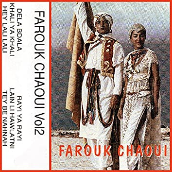 Farouk Chaoui, Vol. 2
