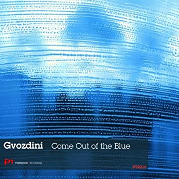Come Out of The Blue