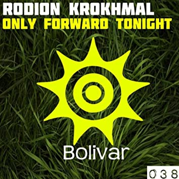 Only Forward Tonight