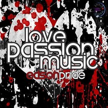 Love, Passion, Music (The Remixes) PT2