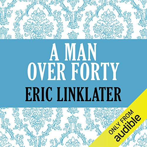 A Man Over Forty audiobook cover art
