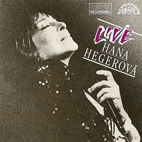Hana Hegerová (Live)