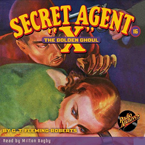 Secret Agent X #16: The Golden Ghoul audiobook cover art