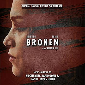 Broken (Original Motion Picture Soundtrack)
