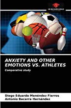 Anxiety and Other Emotions vs. Athletes