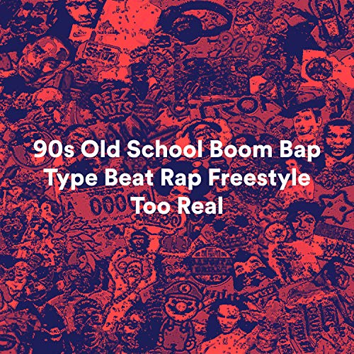 90s Old School Boom Bap Type Beat Rap Freestyle Too Real