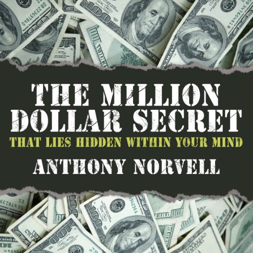 The Million Dollar Secret that Lies Hidden Within Your Mind audiobook cover art