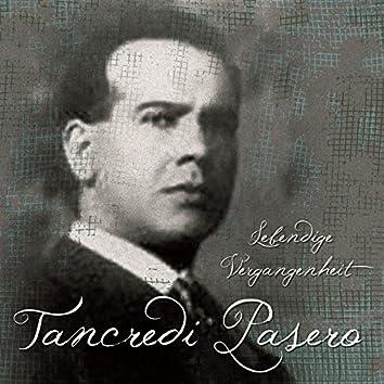 Tancredi Pasero Lebendige Vergangenheit