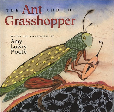 The Ant and the Grasshopper by Amy Lowry Poole (2000-09-02)