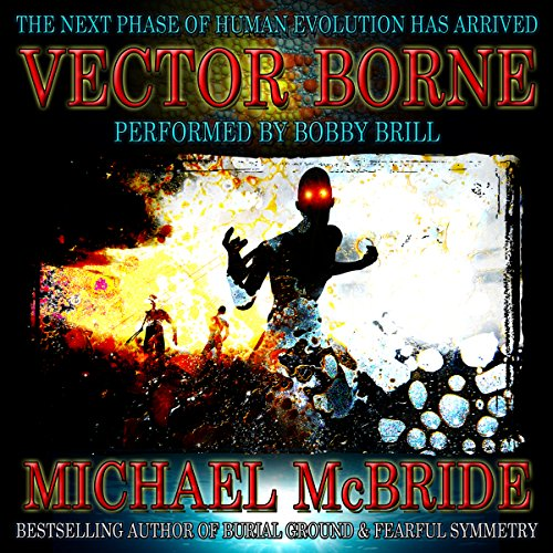 Vector Borne: A Novel Audiobook By Michael McBride cover art