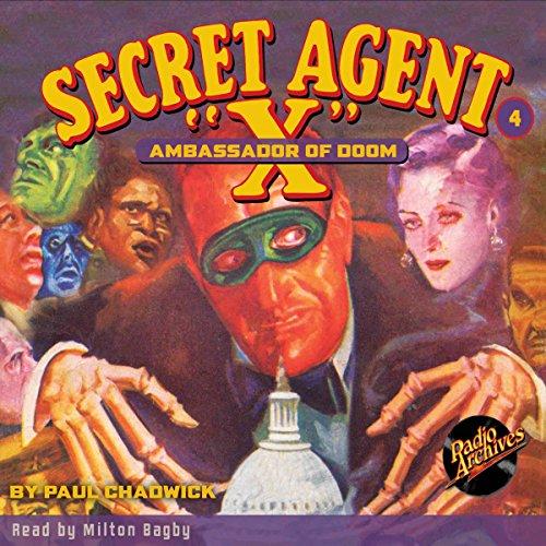 Secret Agent X #4: The Ambassador of Doom audiobook cover art