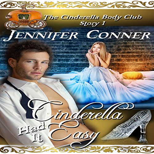 Cinderella Had It Easy audiobook cover art