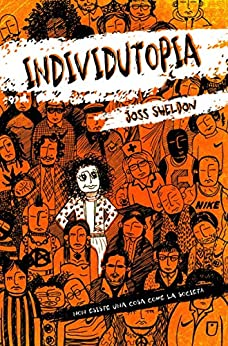 Individutopia (Italian Edition) de [Joss Sheldon, Cinzia Rizzotto]