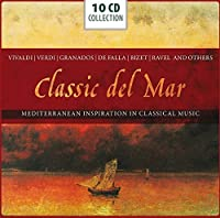 Classic del Mar: Mediterranean Inspiration in Classical Music by Jos茅 Carreras (2013-02-12)