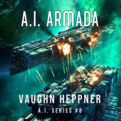 A.I. Armada Audiobook By Vaughn Heppner cover art