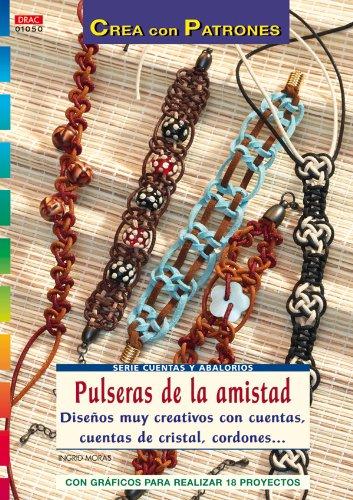Serie Cuentas y Abalorios nº 50. PULSERAS DE LA AMISTAD.