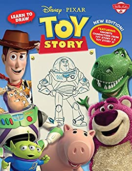 Learn to Draw Disney*Pixar s Toy Story  New Editon! Featuring favorite characters from Toy Story 2 & Toy Story 3!  Licensed Learn to Draw