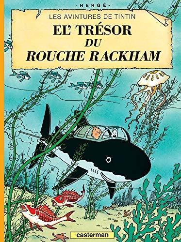 Tintin - t12 - le tresor de rackham le rouge - en picard ou ch\'ti