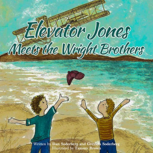 Elevator Jones Meets the Wright Brothers  By  cover art
