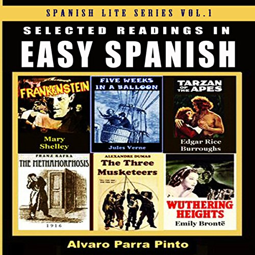 Selected Readings in Easy Spanish, Volume 1 Audiobook By Alvaro Parra Pinto cover art