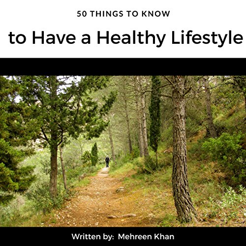 50 Things to Know to Have a Healthy Lifestyle audiobook cover art