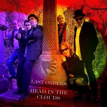 Last Orders/Head in the Clouds