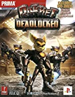 Ratchet - Deadlocked (with DVD): Prima Official Game Guide de Bryan Stratton