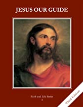 Jesus Our Guide, Grade 4 3rd Edition Student Book: Faith and Life