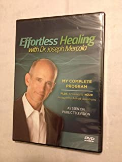 Effortless Healing with Dr. Joseph Mercola