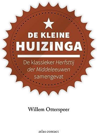 De kleine Huizinga (Kleine boekjes - grote inzichten)