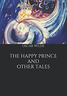 The Happy Prince and Other Tales (Large Print Classics)