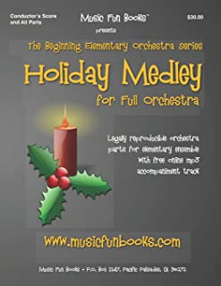 Holiday Medley: Legally reproducible orchestra parts for elementary ensemble with free online mp3 accompaniment track