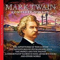 Mark Twain - The Complete Novels Hörbuch