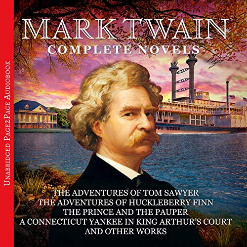 Mark Twain - The Complete Novels audiobook cover art
